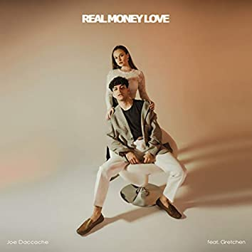 Real Money Love (feat. Gretchen)