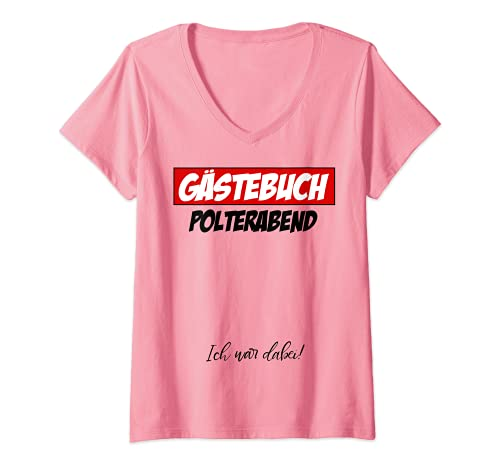 Damen Polterabend Bachelor Party Junggesellen Abschied Gästebuch T-Shirt mit V-Ausschnitt