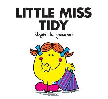 Little Miss Tidy (Mr. Men and Little Miss Book 22)