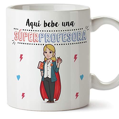 MUGFFINS Taza Profesora (Mujer) - Aquí Bebe una Súper Profesora - Regalos Originales para Profesoras y Maestras - Cerámica 350 ml / 11oz