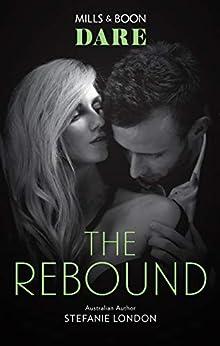 The Rebound (Close Quarters) by [Stefanie London]