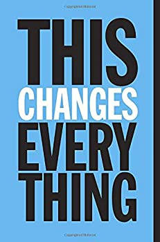 Paperback This Changes Everything: Capitalism vs. the Climate Book