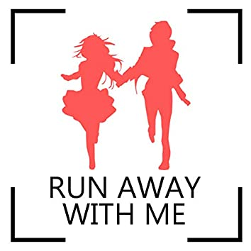 Run Away With Me (feat. Popty)