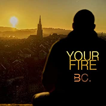 Your Fire