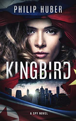 Kingbird: A Spy Novel (English Edition)