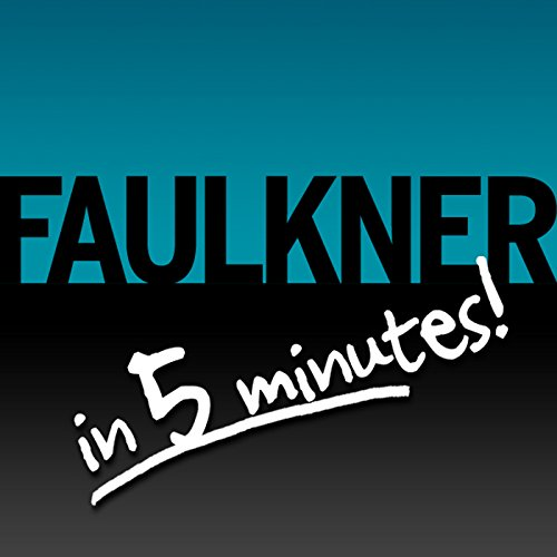 Light in August Free Bonus: Faulkner in 5 Minutes! cover art