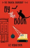 By The Book (The Magical Bookshop 4) (Kindle Edition)