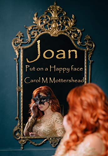 Joan: Put on a Happy face