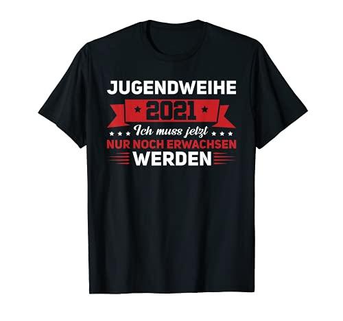 Jugendweihe 2021 Feier Erwachsen T-Shirt