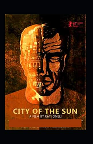 The City of the Sun:illustrated adition