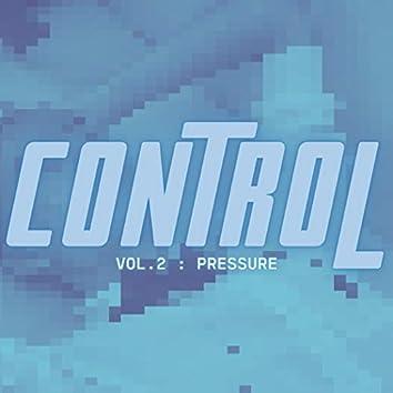 Control, Vol. 2 : Pressure