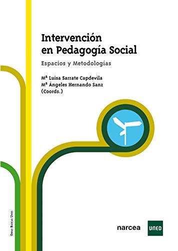 Intervención en pedagogía social: Espacios y metodología (Obras básicas nº 2)