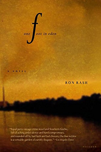 [(One Foot in Eden)] [By (author) Ron Rash] published on (January, 2004)