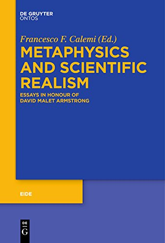 Metaphysics and Scientific Realism: Essays in Honour of David Malet Armstrong (Eide Book 9) (English Edition)