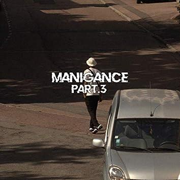 Manigance, Pt. 3