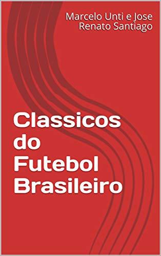 Classicos do Futebol Brasileiro