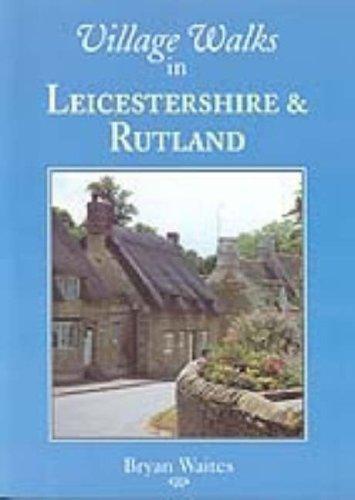 Village Walks in Leicestershire and Rutland (Village Walks S.)