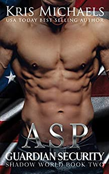 Asp (Guardian Security Shadow World Book 2) by [Kris Michaels]