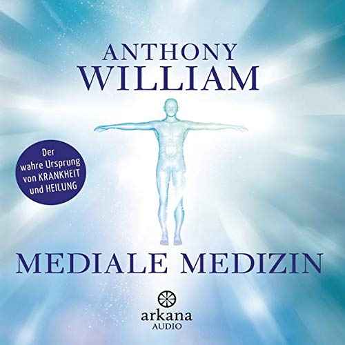 Mediale Medizin Audiobook By Anthony William cover art