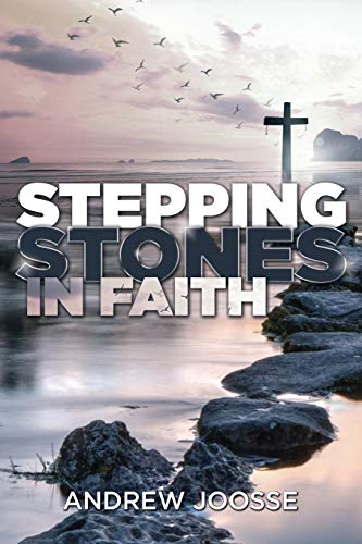 Stepping Stones in Faith