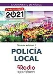 Policía Local. Ayuntamiento de Málaga. Temario. Volumen 1: Oposiciones 2021