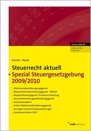 NWB Steuerrecht aktuell: Steuerrecht aktuell Spezial Steuergesetzgebung 2009/10