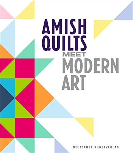Amish Quilts Meet Modern Art