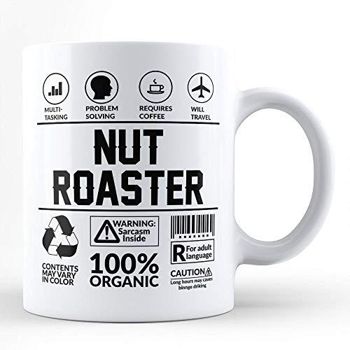 Taza divertida de sarcasmo para el mejor regalo de tostador de nueces / para sí mismo para un amigo Colega compañero de trabajo Amante del café Tostadora de nueces Taza de café blanca...