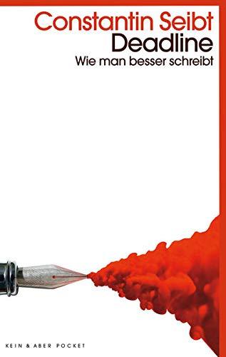 Buchseite und Rezensionen zu 'Deadline: Wie man besser schreibt' von  Constantin Seibt