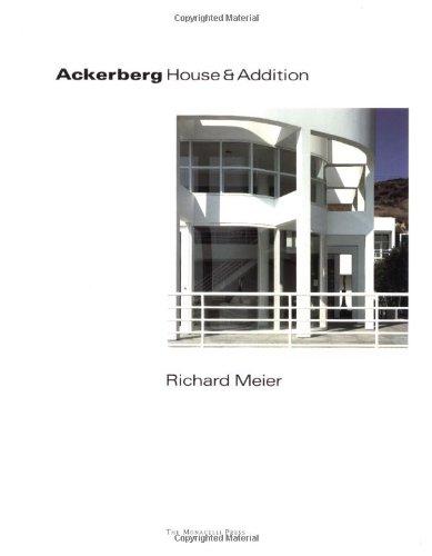 Ackerberg House and Addition: Malibu, California 1984-86 / Addition 1995 (One House)