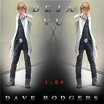Deja Vu (1: 04 Mix)