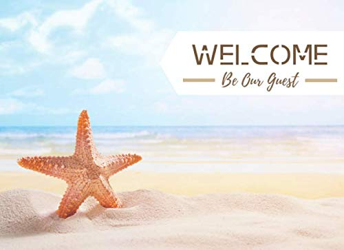 Welcome Be Our Guest: Starfish Coastal Edition; Beach Guest Book Recording Your Guest Favorite Moment, Message To Host