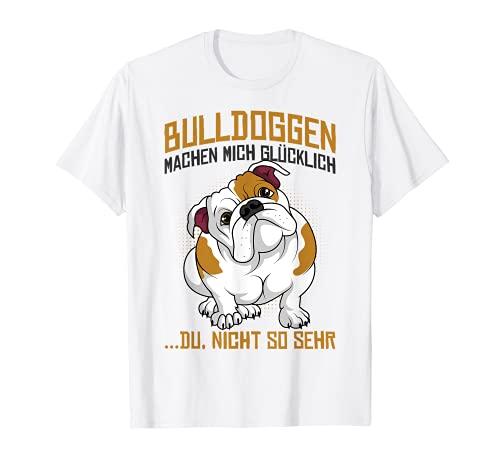 Englische Bulldoggen machen mich glücklich Hunde Liebhaber T-Shirt