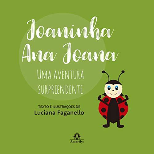Joaninha Ana Joana: uma aventura surpreendente