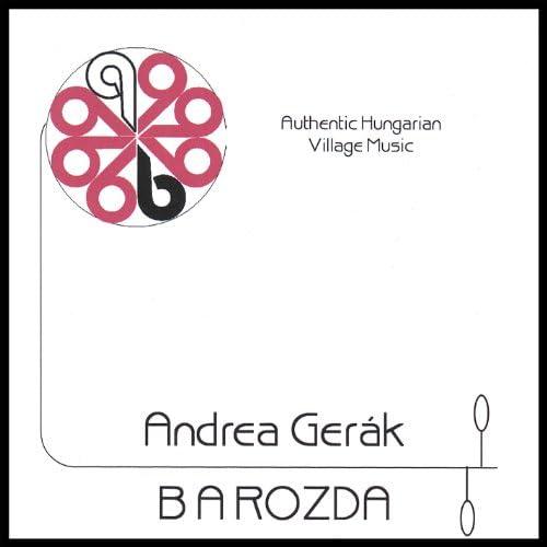 Andrea Gerak & Barozda