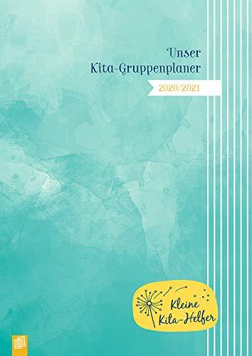 Unser Kita-Gruppenplaner 2020/2021 – Der Kombi-Kalender mit Gruppentagebuch (Kleine Kita-Helfer)