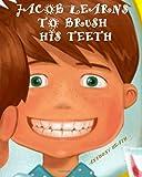 Jacob Learns to Brush his Teeth