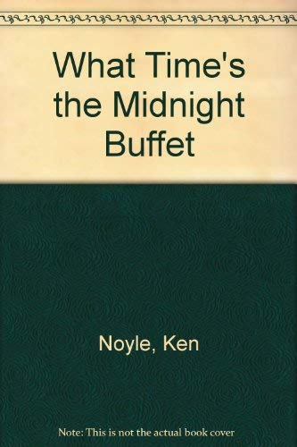 What Time's the Midnight Buffet