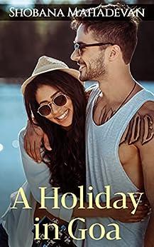 A Holiday in Goa by [Shobana  Mahadevan]