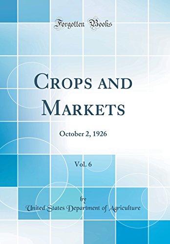 Crops and Markets, Vol. 6: October 2, 1926 (Classic Reprint)