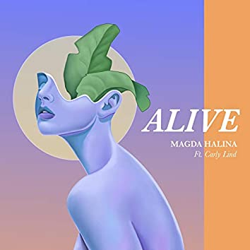 Alive (feat. Carly Lind)