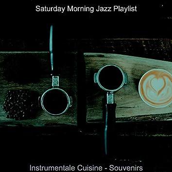 Instrumentale Cuisine - Souvenirs