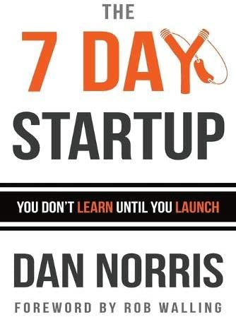 The 7 Day Startup You Don t Learn Until You Launch product image