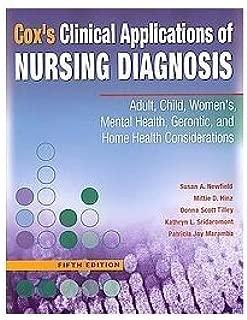 Cox`s Clinical Applications of Nursing Diagnosis --2007 publication. [Paperback]