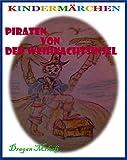 Piraten von der Weihnachtsinsel (Die magische Welt der Märchen 17)