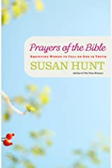 Prayers of the Bible: Equipping Women to Call on God in Truth (English Edition) eBook Kindle