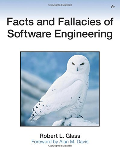 Compare Textbook Prices for Facts and Fallacies of Software Engineering 1 Edition ISBN 9780321117427 by Paul Becker,Glass, Robert,John Fuller