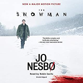 The Snowman     A Harry Hole Novel              Written by:                                                                                                                                 Jo Nesbø,                                                                                        Don Bartlett                               Narrated by:                                                                                                                                 Robin Sachs                      Length: 15 hrs and 38 mins     63 ratings     Overall 4.0