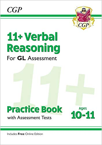 New 11+ GL Verbal Reasoning Practice Book & Assessment Tests - Ages 10-11 (with Online Edition) (CGP 11+ GL)
