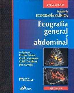 Tratado de Ecografía Clínica 3 Tomos. Ecografía General y Abdominal y en...